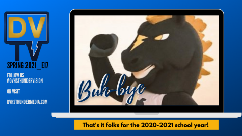 DVTV Spring 2021 - Episode 17 - Final of the school year!