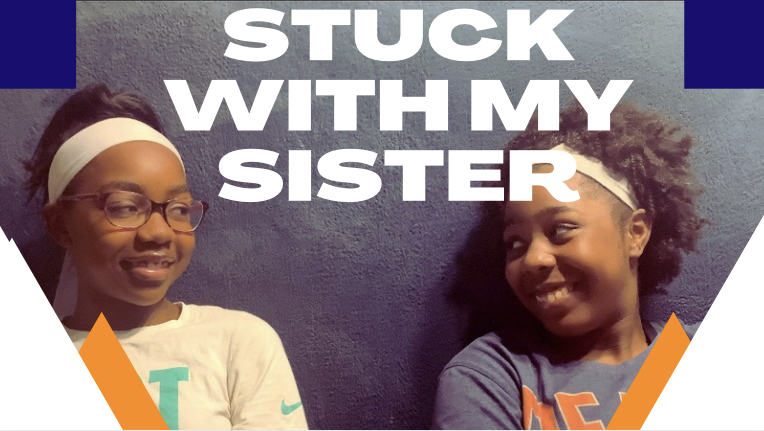 Stuck+With+My+Sister