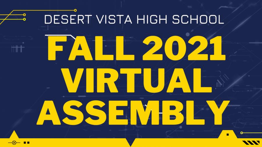 DVHS Virtual Assembly - Fall 2021
